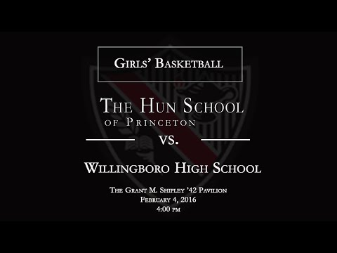 The Hun School of Princeton Girls' Basketball vs. Willingboro