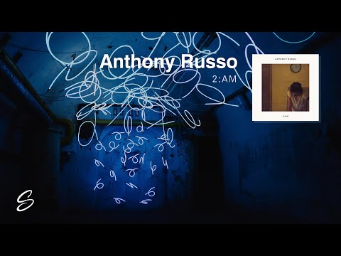 Anthony Russo  2:AM