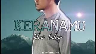 Download Video Enak juga lagu ini, Khai bahar - Keranamu MP3 3GP MP4