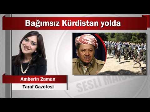 Amberin Zaman : Bağımsız Kürdistan yolda