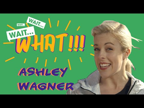 WAIT...WHAT!!! with Ashley Wagner (USA)