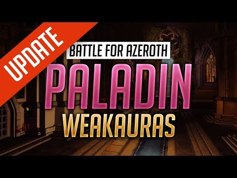 Paladin WeakAuras For Retribution, Holy & Protection - World Of Warcraft: Battle For Azeroth