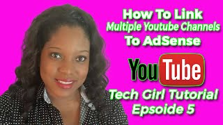 How To Add Multiple Youtube Accounts To Adsense