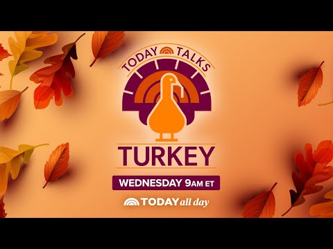 Live: TODAY Talks Turkey - A Thanksgiving Helpline With Your Favorite Celebrities