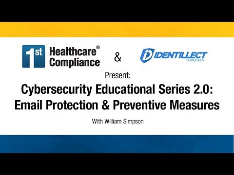Cybersecurity Educational Series 2.0: Email Protection & Pre
