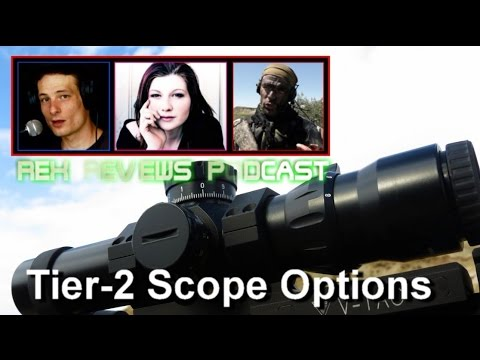 Tactical Scope Hierarchy (3/4) - Rex Rviews PODCAST Excerpt