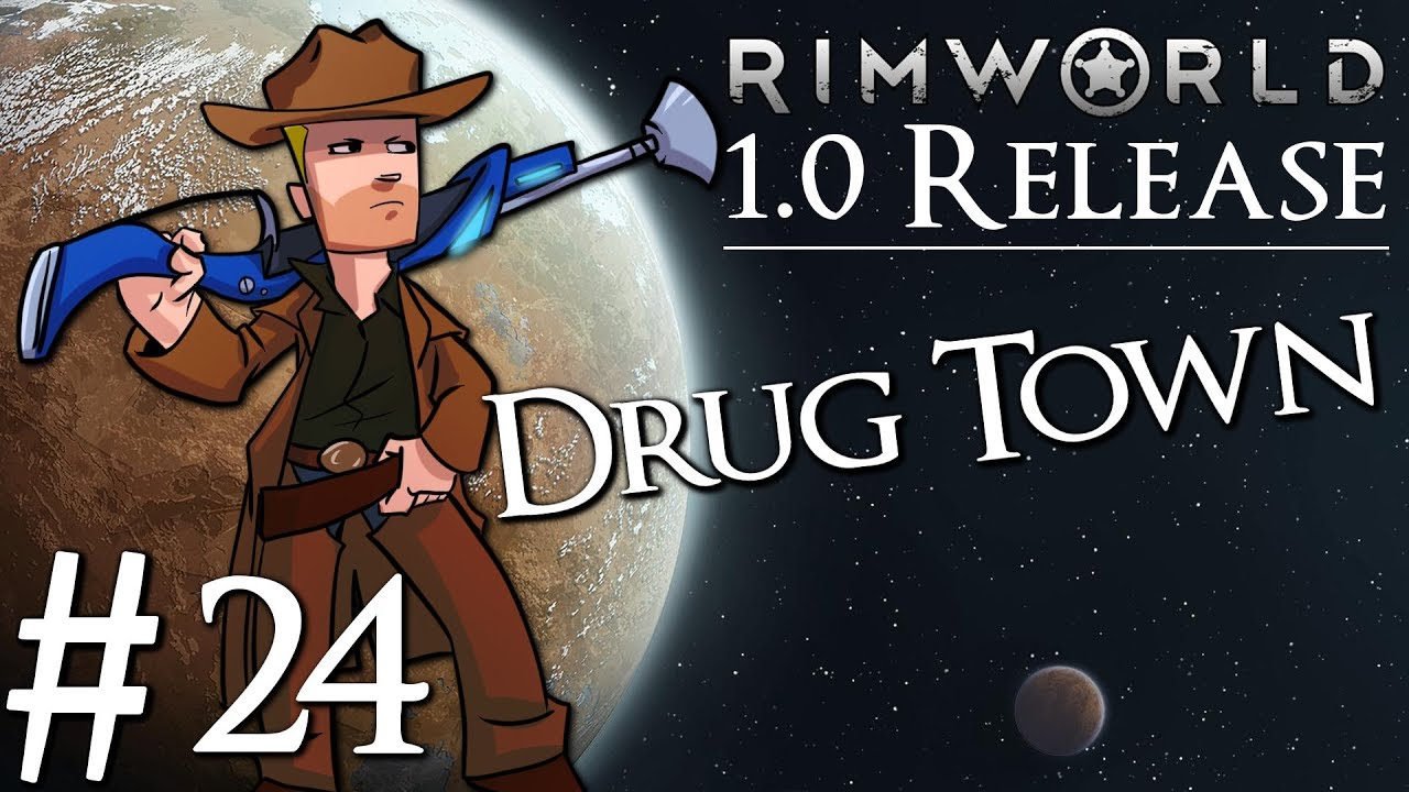Rimworld 1 0 Vanilla No Mods | Drug Colony | Part 24 | Cleaning Up