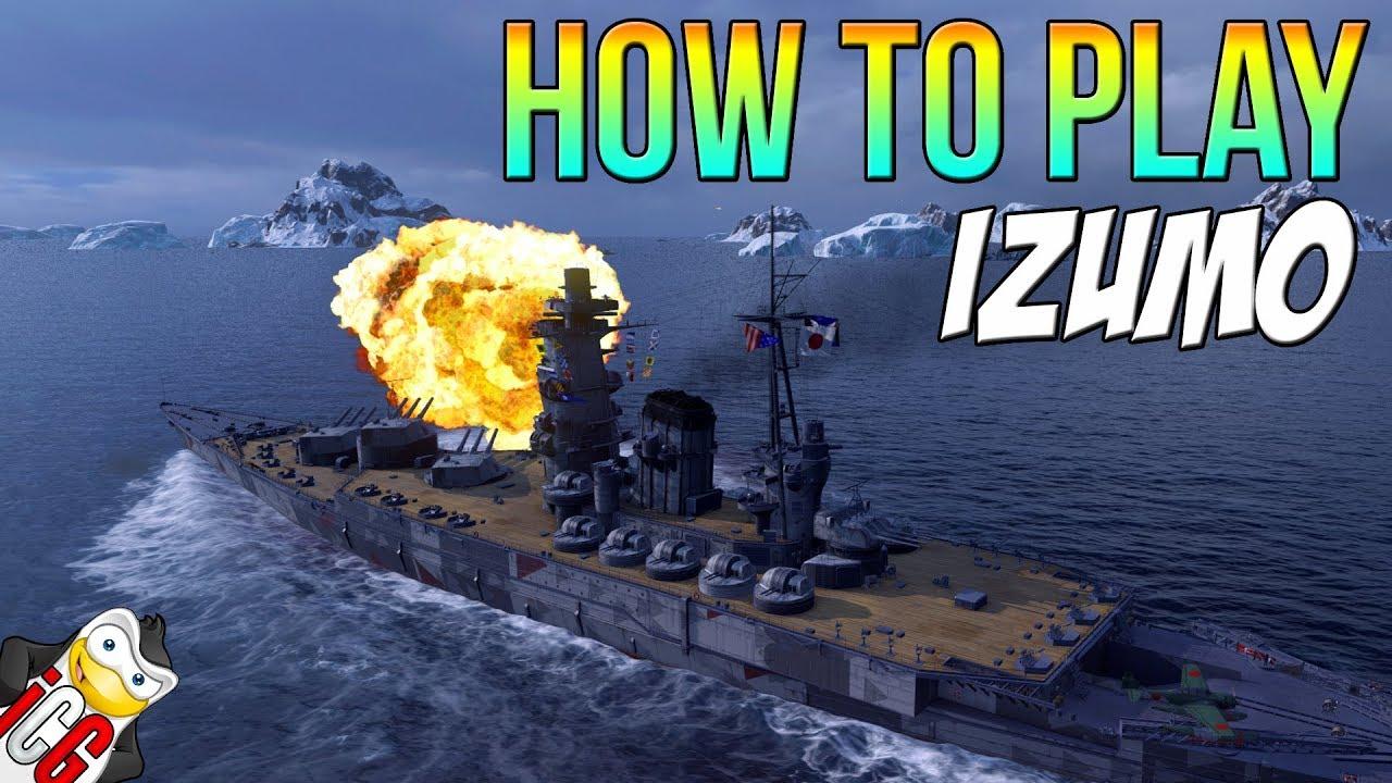 How To Play Izumo World Of Warships Youtube