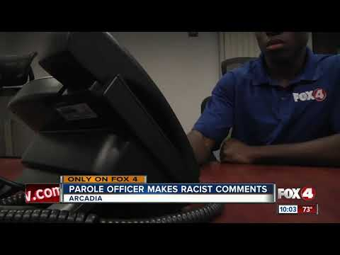 SWFL Parole Officer Makes Racist Comments