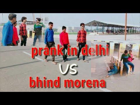 prank in delhi vs bhind morena-Rahul Rajawat