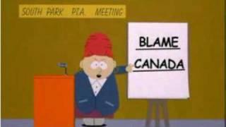Blame Canada-Southpark