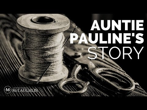 Auntie Pauline's Story | Law Office of Robert A. McLaughlin