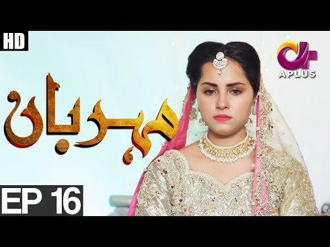Meherbaan - Episode 16 - A Plus ᴴᴰ Drama