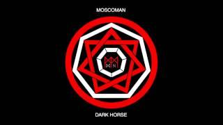 Moscoman - Ego Trippin