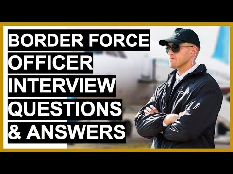 BORDER FORCE OFFICER Interview Questions And Answers!