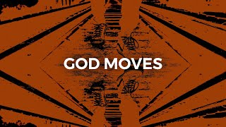 God Moves