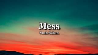Mess - Noah Kahan (Lyrics)
