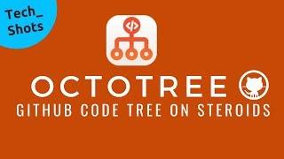 Octotree | Github Code Explorer | Tech Primers