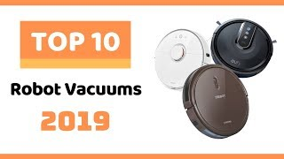 ⭐️ Top 10 Best Robot Vacuums 2019 - Best Robotic Vacuum Cleaner 2019 ⭐️