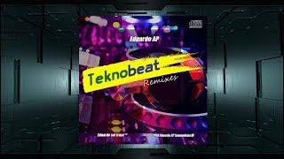 Teknobeat Remixes - Dj Eduardo AP