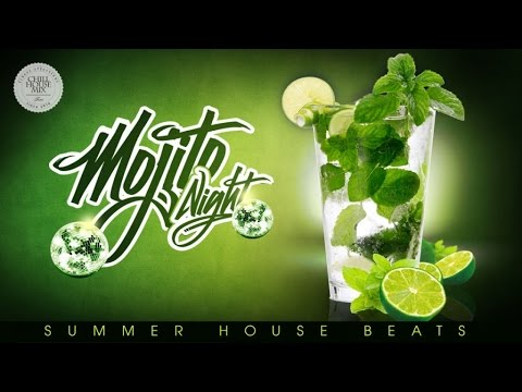 Mojito Night | Summer House Beats (Bar Lounge Mix 2016)