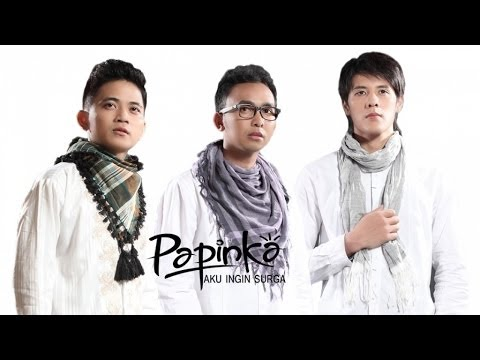 Papinka - Aku Ingin Surga (Official Lyric Video)