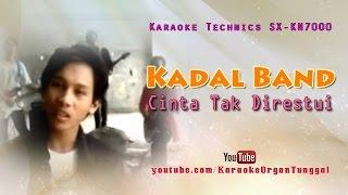 Kadal Band - Cinta Tak Direstui | Karaoke Technics SX-KN7000