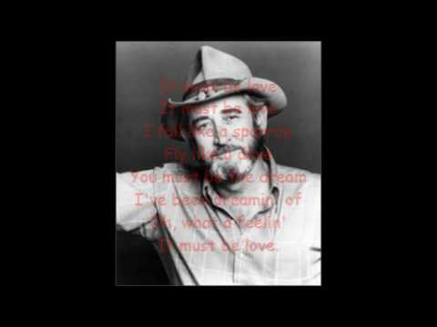 It must be love Don Williams with Lyrics.