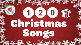 120 Top Christmas Songs and Carols Best Ever Christmas Long Playlist