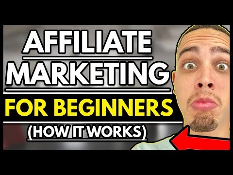 Where Should I Start? Affiliate Marketing For Beginners GUIDE 2018