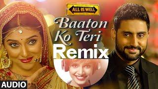 'Baaton Ko Teri (Remix)' Full AUDIO | Arijit Singh | Abhishek Bachchan, Asin | DJ Paroma T-Series