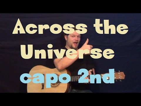 Across The Universe Beatles Easy Strum Guitar Lesson Youtube