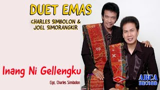 Charles Simbolon Feat Joel Simorangkir - Inang Ni Gellengku - Lagu Batak (Official Music Video)