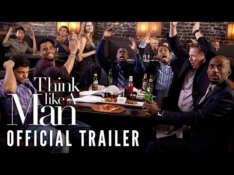 THINK LIKE A MAN - Official Trailer - In Theaters 3/9/12