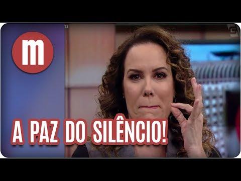 A paz do silêncio! - Mulheres (19/02/18)