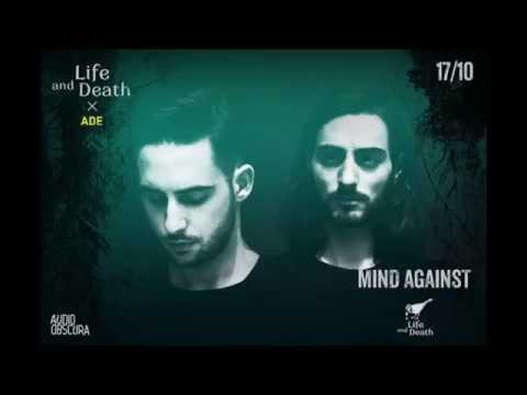 Mind Against @ Life and Death x Audio Obscura ADE - 17 Oct 2015