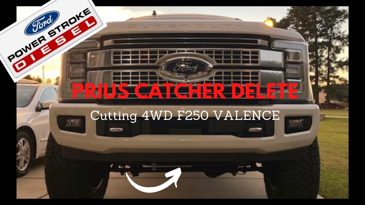 Cutting 4wd Valence On 2017 2019 Ford Superstroke 6 7l Prius Catcher Delete Youtube
