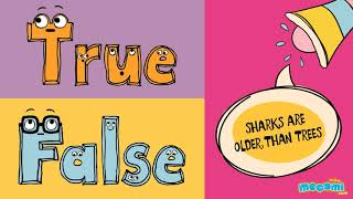 Mocomi TimePass with True or False Episode 19 - Sharks Are Older Than Trees?