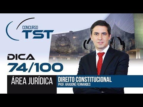⚖️ Concurso TST - Área Jurídica: Dica 74/100! Dir. Constitucional com o Prof. Aragonê Fernandes