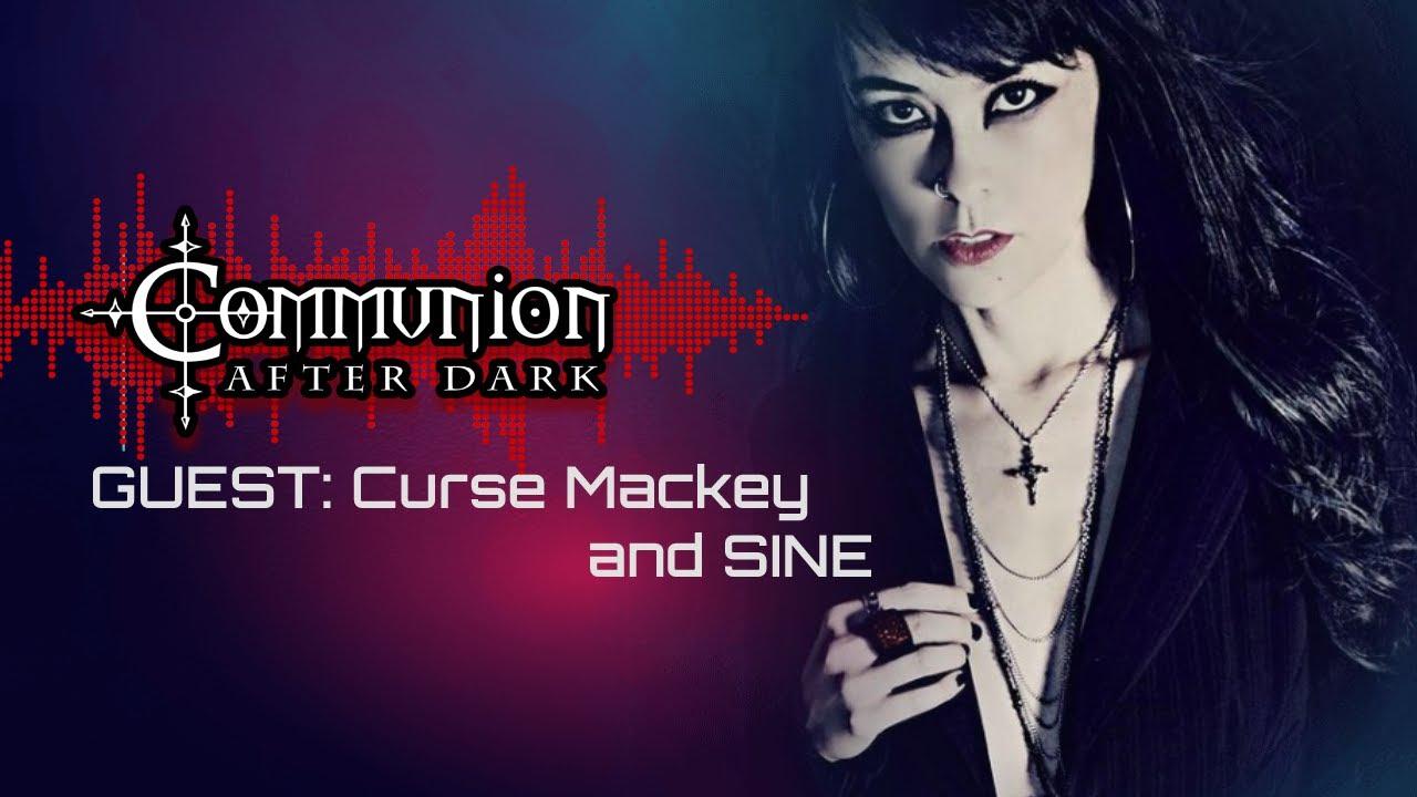 Communion After Dark feat. Curse Mackey and SINE - New Dark Electro, Industrial, EBM, Goth, Synthpop