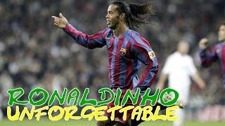 ● ronaldinho gàucho ● unforgettable magic ● jogabonito ●