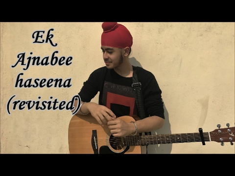 Ek Ajnabee Haseena (Revisited)   #Fanrequests  ...