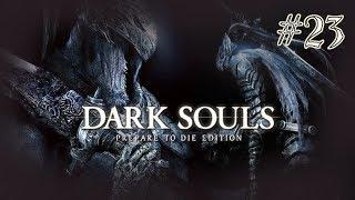 Dark Souls [] Part 23