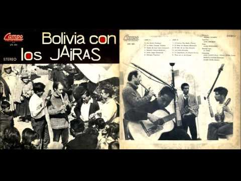 MÚSICA BOLIVIANA - LOS JAIRAS - ALBUM - BOLIVIA CON LOS JAIRAS