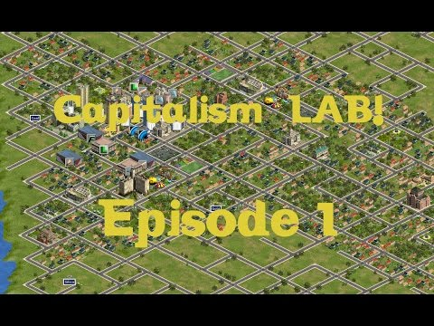 Capitalism Lab (Watch Empire!) Episode 1