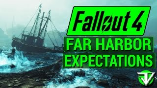fallout 4 new far harbor dlc expectations map size new content and leaked info speculation