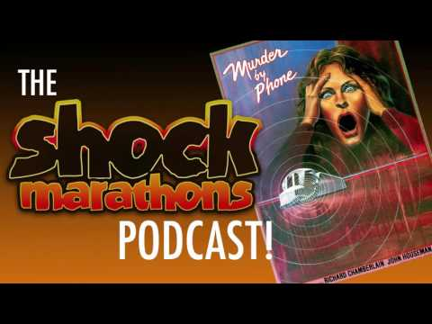 MURDER BY PHONE (1982) The ShockMarathons Podcast! Ep. #43