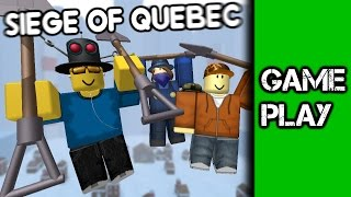 Siege of Quebec [ROBLOX Commentary #19]
