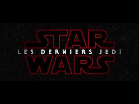 Star Wars - Les Derniers Jedi Bande annonce VF (2017)  Daisy Ridley - John Boyega Film HD streaming vf