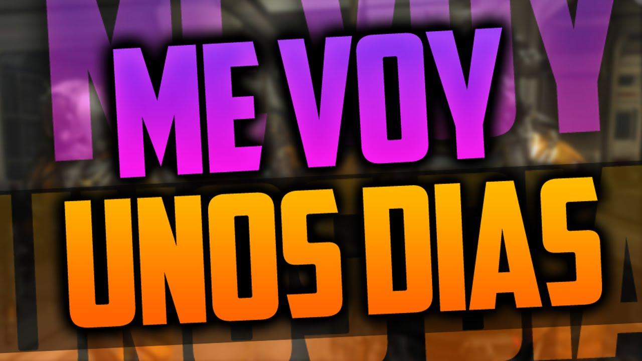 ME VOY UNOS DÍAS DE VIAJE :) - YouTube